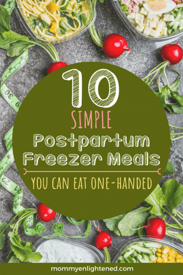 Meal-planning is an important thing to do to help you organize your life better with a baby postpartum. Here is a list of ten freezer meals you can prepare pre-baby. These practical recipes allow for you to eat the meals with one hand, so that you can still take care of your baby.