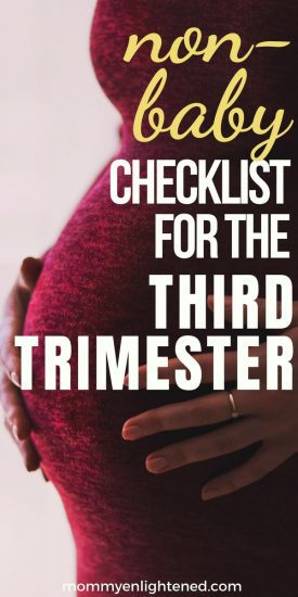 Here is a non-baby related checklist for the third trimester of pregnancy. Congrats on almost being there!