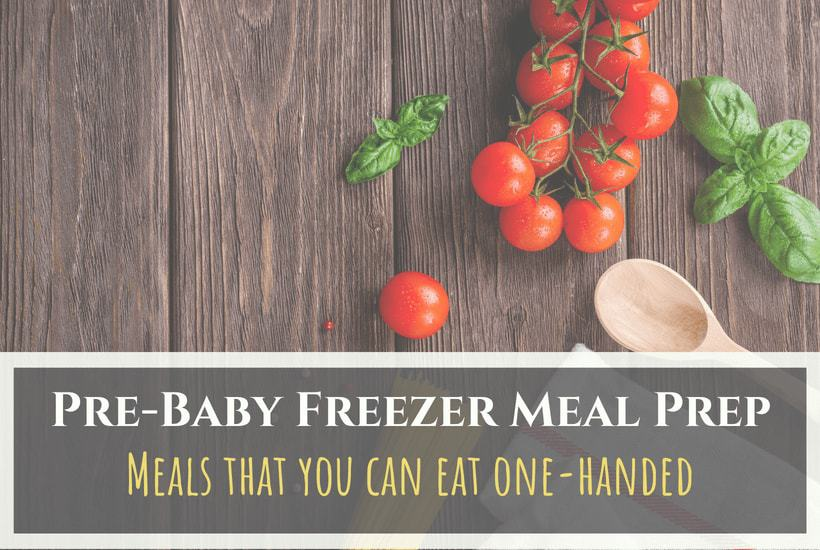 10 Pre-Baby Freezer Meals You Can Eat With One Hand