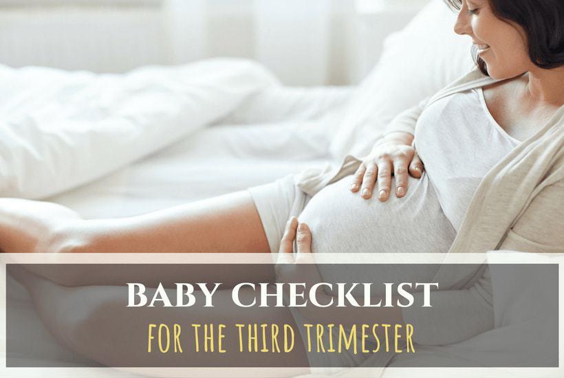 Third-Trimester Pregnancy Checklist