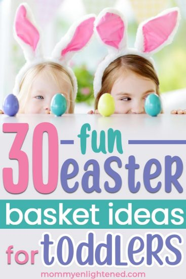 If you are looking for the best Easter basket ideas for toddlers in 2019 - we have a extensive list here! Easter is a fun holiday, and as a mom you can make it a lot of fun! #mommyenlightened #toddlereaster #easterfun #easterbasketsforkids