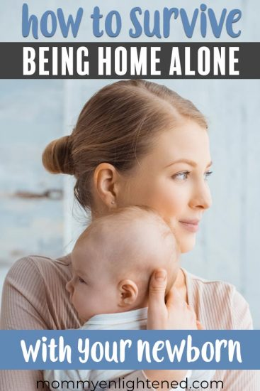 taking care of newborn alone pinterest pin