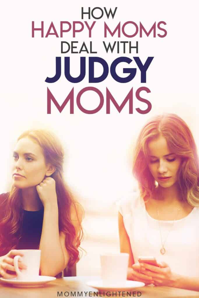 dealing with judgy moms pinterest pin