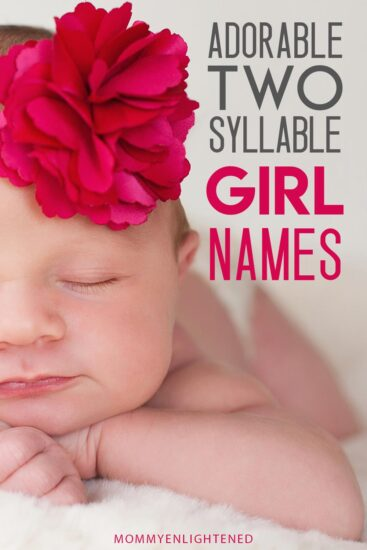 pinterest pin with baby and text that says two syllable baby girl names