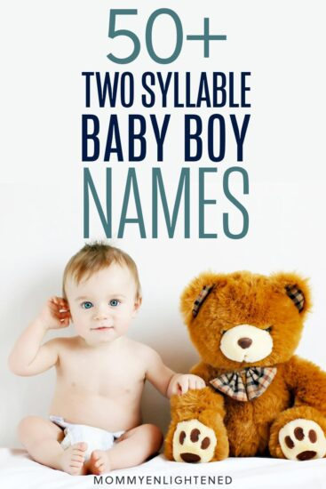 Two syllable boy names are the perfect length. Here are over 50 baby boy names ranging from popular to unique, with something all new moms will enjoy! #mommyenlightened #babynames #babyboy #boynames #names #newmom #babyprep