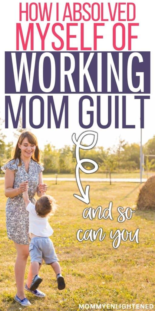 working mom guilt pinterest pin