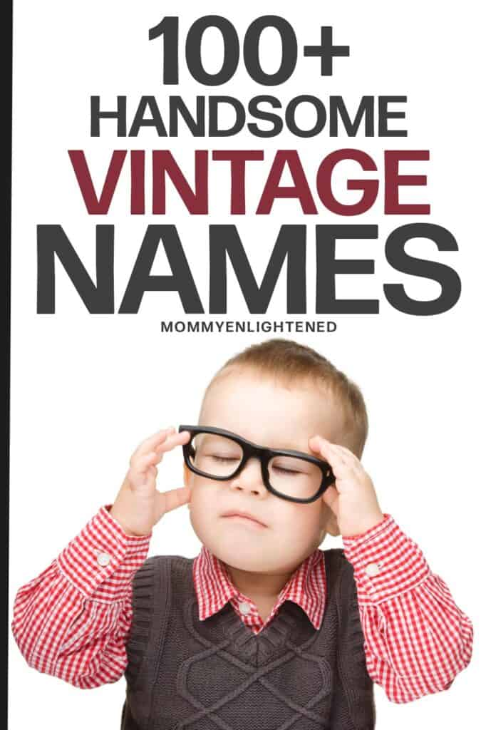Pinterest pin that says vintage boy names